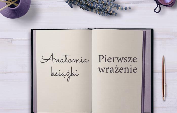 [Anatomia książki] Pierwsze wrażenie
