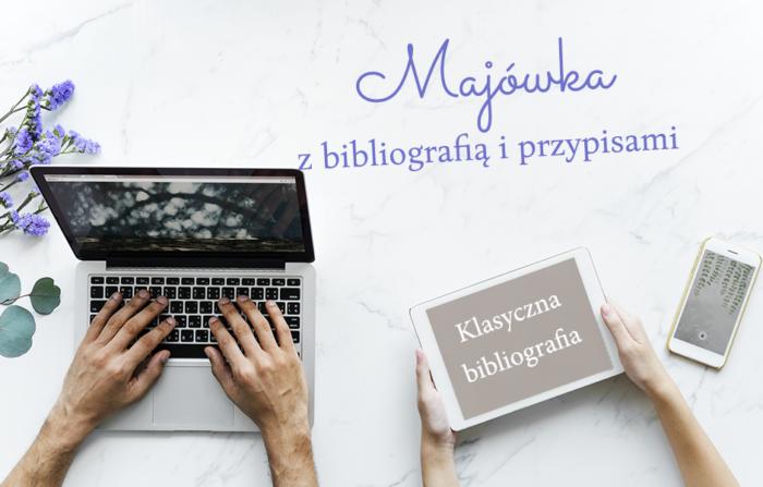 [Majówka z bibliografią i przypisami] Klasyczna bibliografia