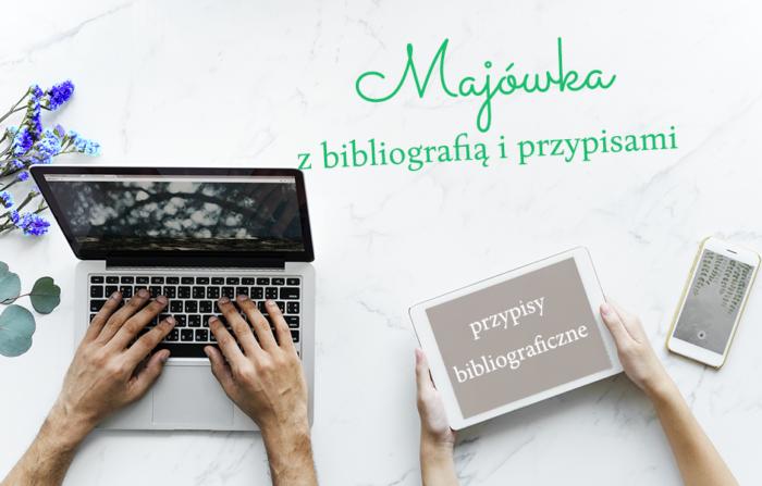 [Majówka z bibliografią i przypisami] Przypisy bibliograficzne