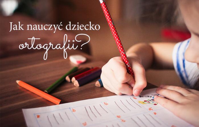 Jak nauczyć dziecko ortografii? Wywiad z ekspertem